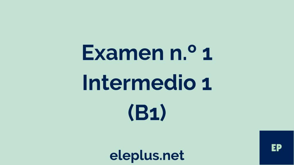 Examen B1 nº1